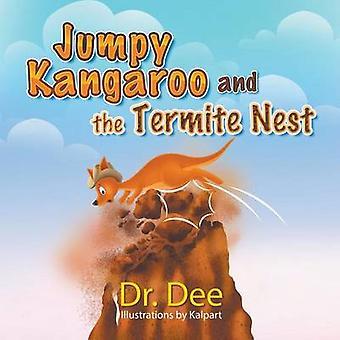 Jumpy kangoeroe en het Mierennest door Dr. Dee
