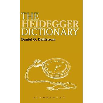 The Heidegger Dictionary by Dahlstrom & Daniel O.