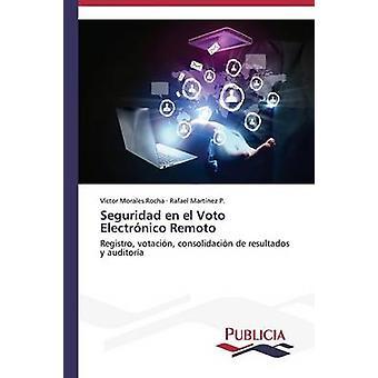 Seguridad nl el Voto Electrnico Remoto door Morales Rocha Vctor