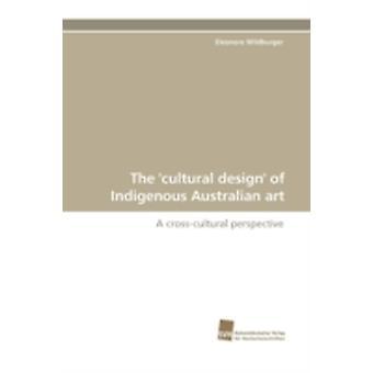 Het culturele ontwerp van inheemse Australische kunst door Wildburger & Eleonore
