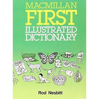 Macmillan First Illustrated Dictionary by Rod Nesbitt - 9780333557068