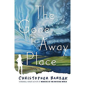 The Gone Away Place by Christopher Barzak - 9780399556098 Book
