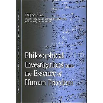 Philosophical Investigations into the Essence of Human Freedom by F.