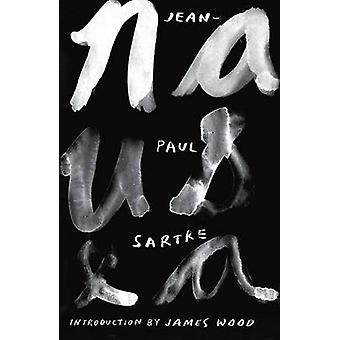 Nausea by Jean-Paul Sartre - Richard Howard - James Wood - 9780811220