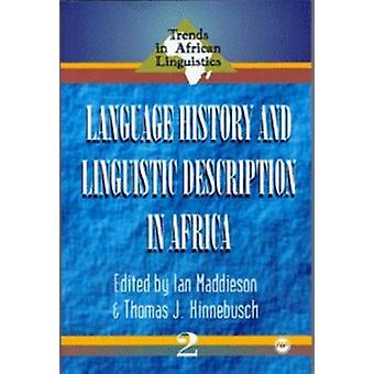 Language History And Linguistic Description In Africa - Trends in Afri