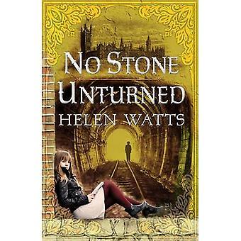 No Stone Unturned by Helen Watts - 9781472905406 Book