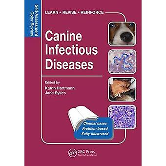 Canine Infectious Diseases - Self-Assessment Color Review by Katrin Ha