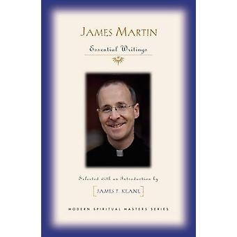 James Martin - Essential Writings by James T. Keane - 9781626982130 Bo