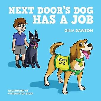 Next Door's Dog Has a Job by Gina Dawson - 9781921024870 Book