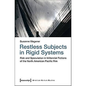 Restless Subjects in Rigid Systems - Risk and Speculation in Millennia
