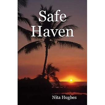 Safe Haven by Hughes & Nita
