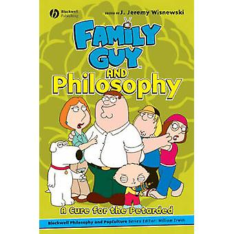 Family Guy and Philosophy by Wisnewski