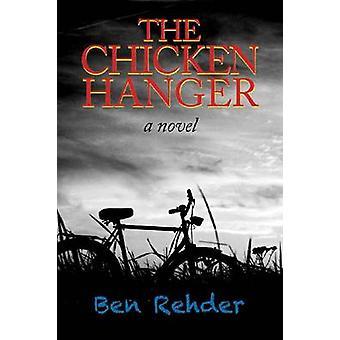 The Chicken Hanger by Ben Rehder - 9780875654362 Book