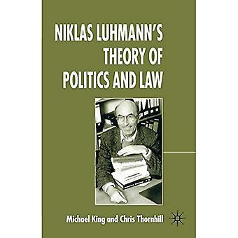 Niklas Luhmann's Theorie der Politik und des Rechts