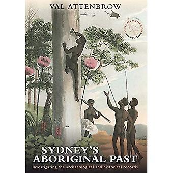 Sydney is Aboriginal verleden: onderzoek naar de archeologische en historische Records