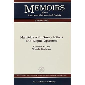Manifolds with Group Actions and Elliptic Operators - 9780821826041 B