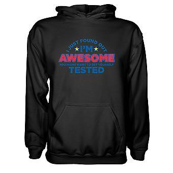 Herre Sweatshirts Hættetrøje- Jeg har lige fundet ud af, I'm Awesome
