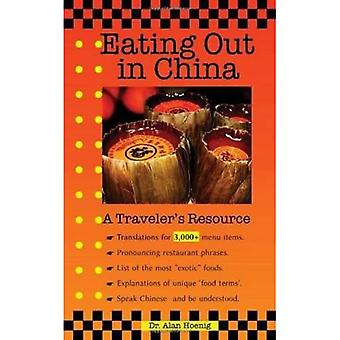 Eating Out in Cina: risorsa di un viaggiatore (EZChinesey guide)