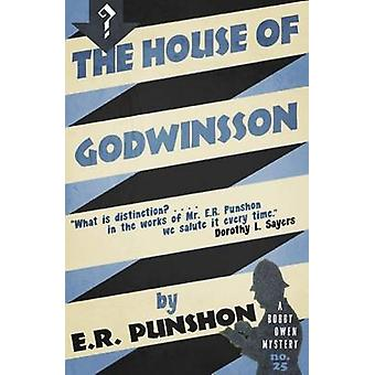 The House of Godwinsson A Bobby Owen Mystery by Punshon & E.R.