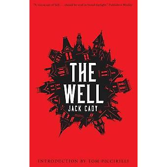 The Well by Cady & Jack