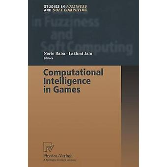 Computational Intelligence in Games by Baba & Norio