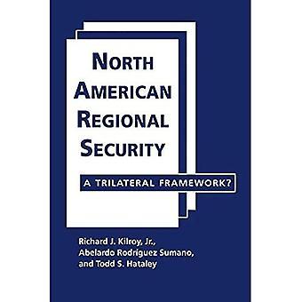 North American Regional Security