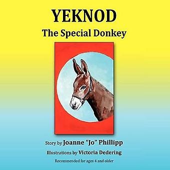 Yeknod  The Special Donkey by Phillipp & Joanne Jo
