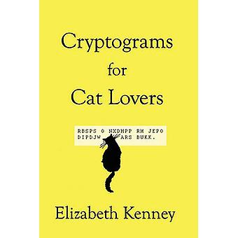 Cryptograms For Cat Lovers by Kenney & Elizabeth