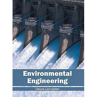 Environmental Engineering by Lancaster & Chuck