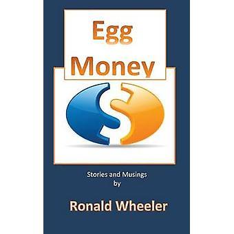 Egg Money by Wheeler & Ronald