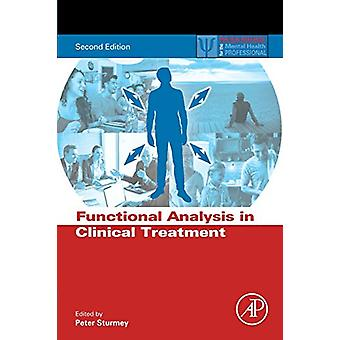 Functional Analysis in Clinical Treatment by Peter Sturmey - 97801280