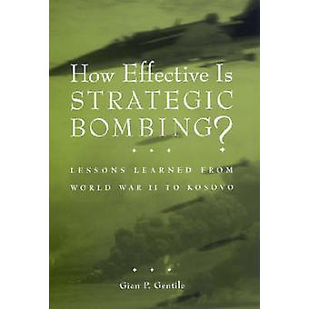 How Effective is Strategic Bombing? - Lessons Learned from World War I