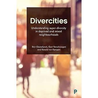 Divercities - Forståelse Super Mangfoldighed i berøvet og blandet Neig