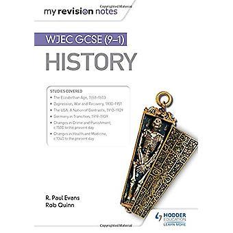 Min revisjon Notater - WJEC GCSE Historie av R. Paul Evans - 9781510403833