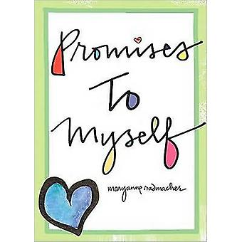 Promises to Myself by Mary Anne Radmacher - 9781573244022 Book