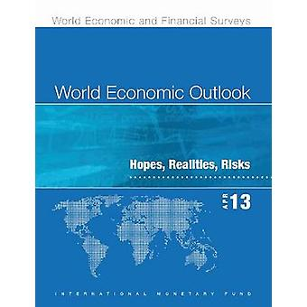 World Economic Outlook - April 2013 - Hopes - Realities - Risks by IMF