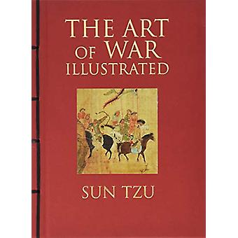 The Art of War Illustrated by Sun Tzu - 9781782746768 Book