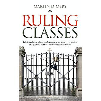 Ruling Classes by Martin Dimery - 9781861518965 Book