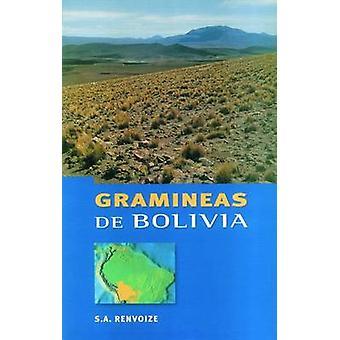 Gramineas de Bolivia by S. A. Renvoize - A. Ferrer - 9781900347389 Bo