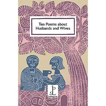 Ten Poems about Husbands and Wives by Di Slaney - 9781907598814 Book