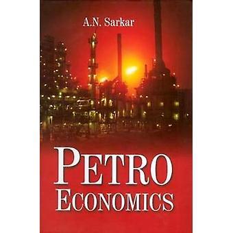 PetroEconomics by A.N. Sarkar - 9788182744219 Book