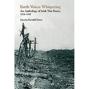 Earth Voices Whispering: An Anthology of Irish War Poetry 1914-45