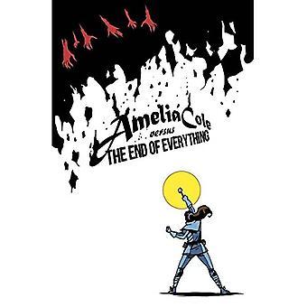 Amelia Cole ten opzichte van het einde van alles