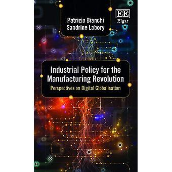 Politique industrielle pour la révolution manufacturière - Perspectives sur D