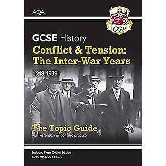 Nouvelle année 9-1 GCSE Histoire AQA Guide thématique - Conflit et tension - Th