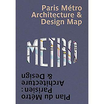 Paris Metro Architecture & Design Map by Mark Ovenden - 978191201