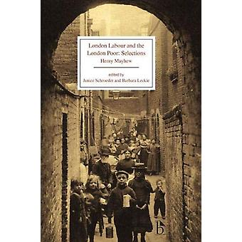 London Labour and the London Poor - Selections by Henry Mayhew - 97815