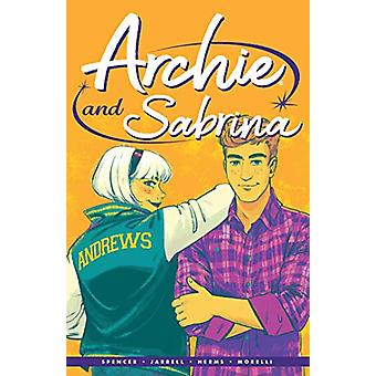 Archie By Nick Spencer Vol. 2 - Archie & Sabrina by Nick Spencer -