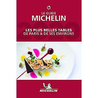 Les plus belles tables de Paris & ses environs - The MICHELIN Gui