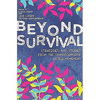 Beyond Survival by Leah Lakshmi Piepzna-Samarasinha - 9781849353625 B